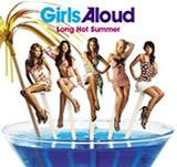 Girls Aloud Long Hot Summer